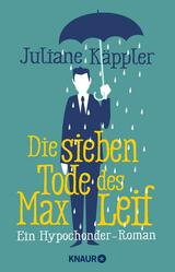 Book Cover of Die sieben Tode des Max Leif by Juliane Käppler (ISBN: 9783426429662)