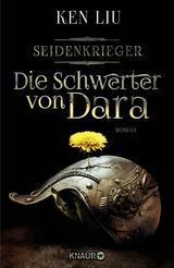 Book Cover of Die Schwerter von Dara by Ken Liu (ISBN: 9783426438763)