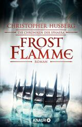 Book Cover of Frostflamme by Christopher Husberg (ISBN: 9783426439401)