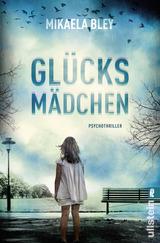 Book Cover of Glücksmädchen by Mikaela Bley (ISBN: 9783548288444)